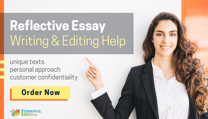 writing a personal reflective essay help