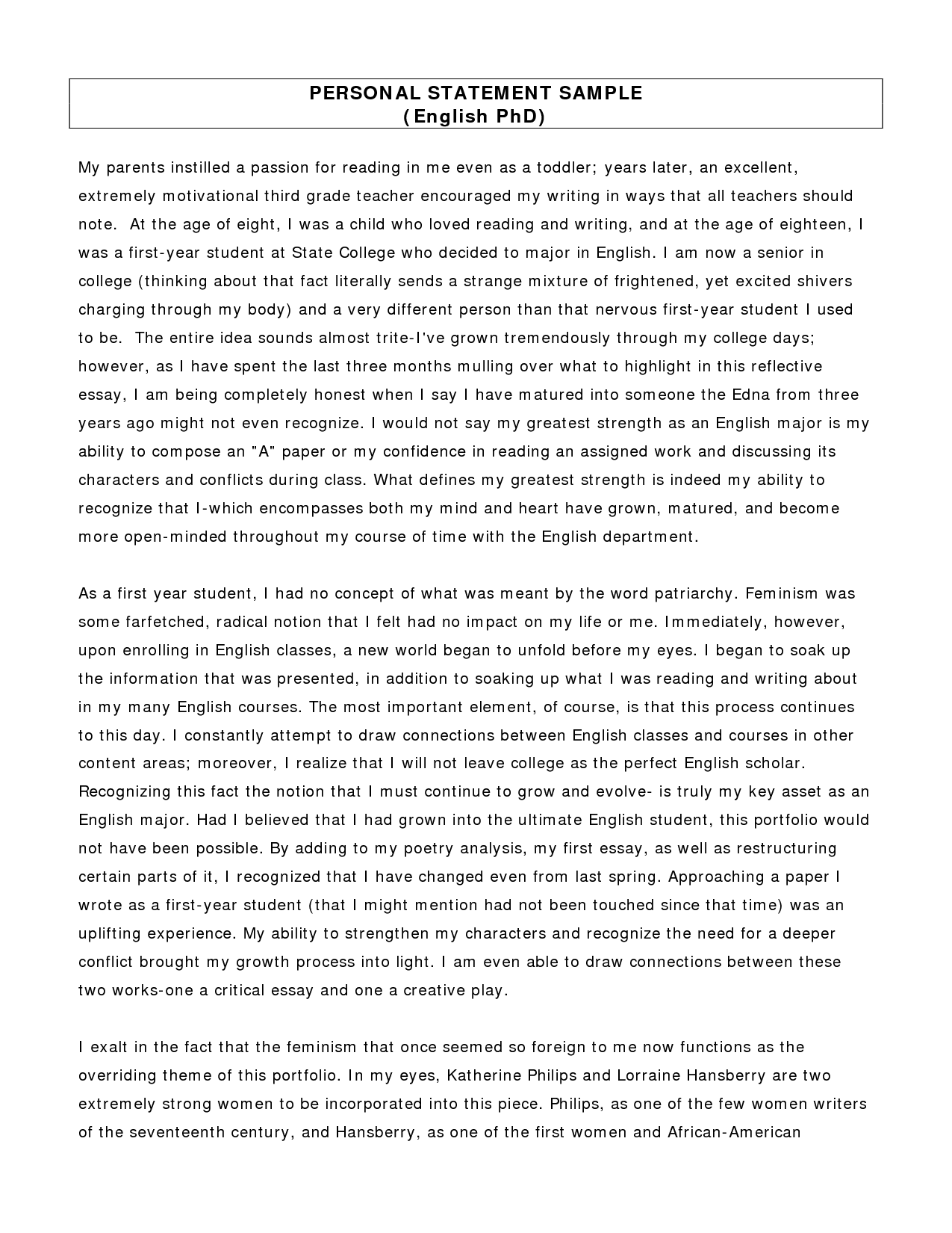 sample personal statement essay Below is a pdf link to personal statements and application essays representing strong efforts by students applying for both undergraduate and graduate opportunities.